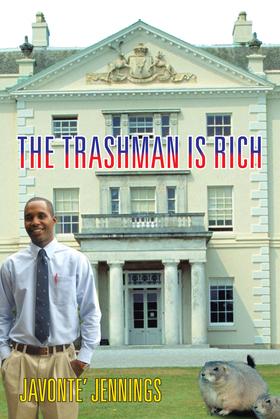 The Trashman Is Rich