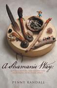 A Shamanic Way: