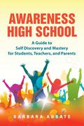 Awareness High School