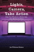 Lights, Camera, Take Action