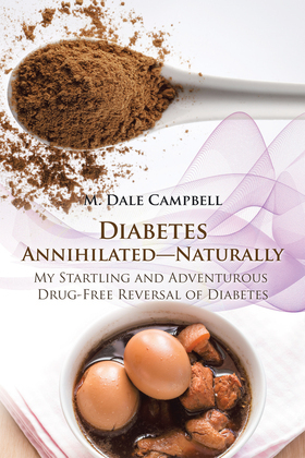 Diabetes Annihilated—Naturally