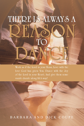 There Is Always a Reason to Dance