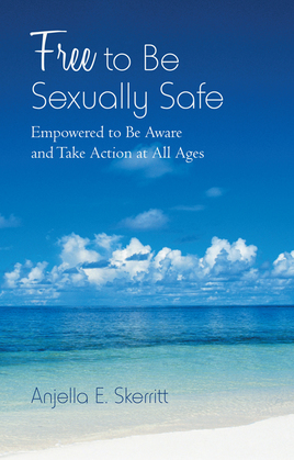Free to Be Sexually Safe