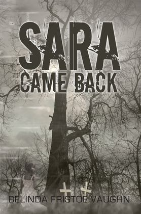 Sara Came Back