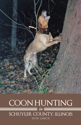 Coon Hunting in Schuyler County, Illinois