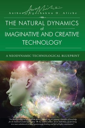 The Natural Dynamic of Imaginative and Creative Technology