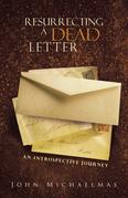Resurrecting a Dead Letter