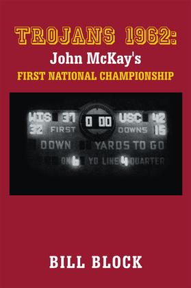 Trojans 1962: John Mckay's First National Championship