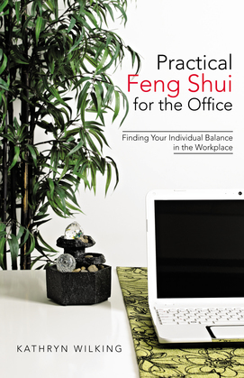 Practical Feng Shui for the Office