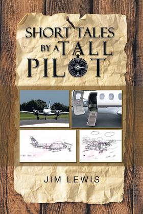 Short Tales by a Tall Pilot