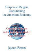 Corporate Mergers Transitioning the American Economy