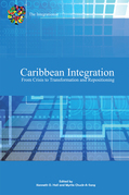 Caribbean Integration from Crisis to Transformation and Repositioning