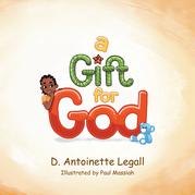 A Gift for God
