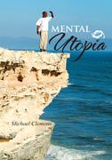 Mental  Utopia
