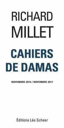Cahiers de Damas Novembre 2015 / Novembre 2017