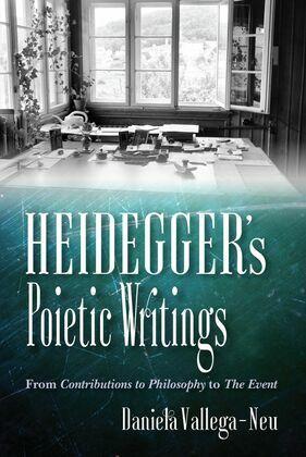 Heidegger's Poietic Writings