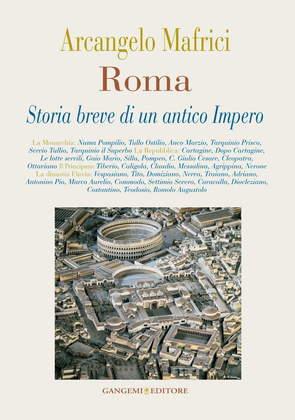 Roma. Storia breve di un antico Impero