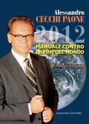 2012. Manuale contro la fine del mondo