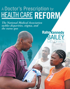 A Doctor'S Prescription for Health Care Reform