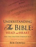 Understanding the Bible: Head and Heart