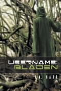 Username: Bladen