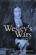 Wesley's Wars (Theological)