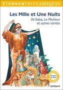 Les Mille et Une Nuits. Ali Baba, Le pêcheur et autres contes