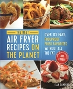 The Best Air Fryer Recipes on the Planet