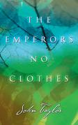The Emperors No Clothes
