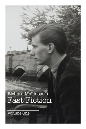 Richard Mallinson's Fast Fiction