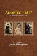 Adopted – Me?
