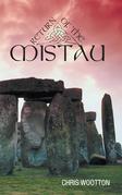 Return of the Mistau