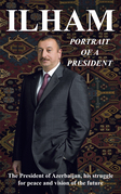 Ilham: Portrait of a President