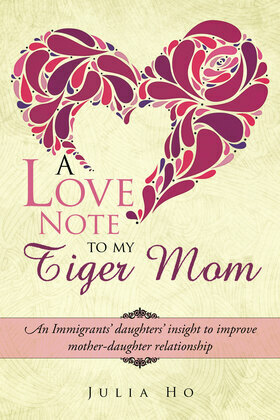 A Love Note to My Tiger Mom
