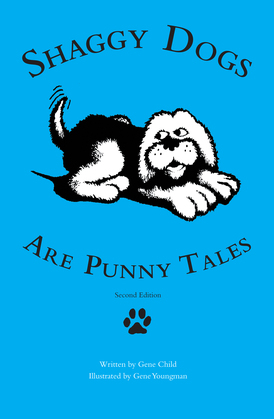 Shaggy Dogs Are Punny Tales