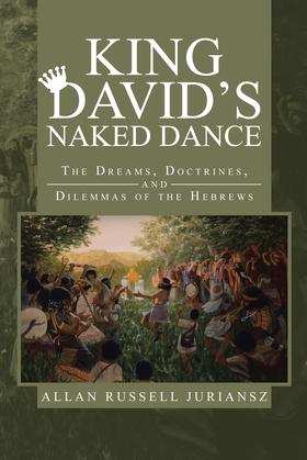 King David'S Naked Dance