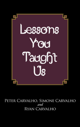 Lessons You Taught Us