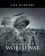 Paranormal World War Iii