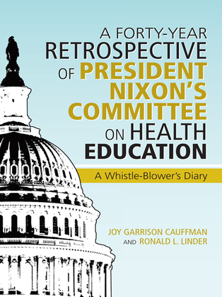 A Forty-Year Retrospective of President Nixon'S Committee on Health Education