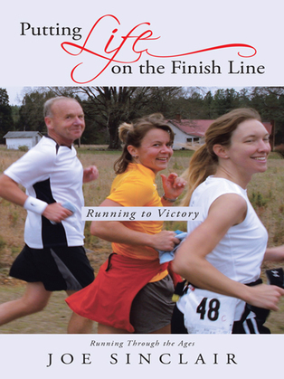 Putting Life on the Finish Line