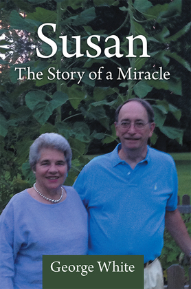Susan: the Story of a Miracle