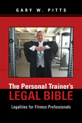 The Personal Trainer'S Legal Bible