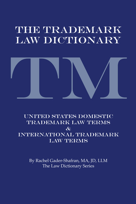 The Trademark Law Dictionary