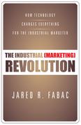 The Industrial (Marketing) Revolution
