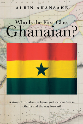 Who Is the First-Class Ghanaian?