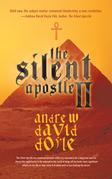 The Silent Apostle Ii