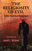 The Religiosity of Evil