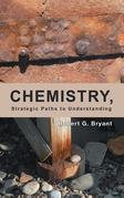 Chemistry, Strategic Paths to Understanding