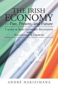 The Irish Economy—Past, Present, and Future