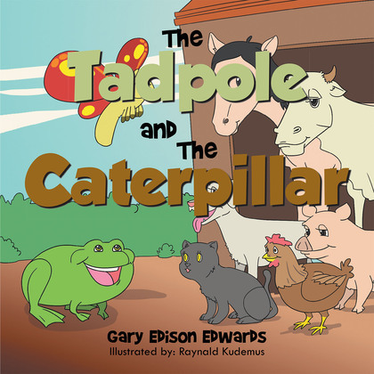The Tadpole and the Caterpillar